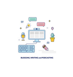 Blogging podcasting and writing content banner vector