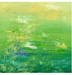 Green acrylic or oil painted background abstract vector
