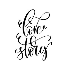 love story black and white hand lettering vector image vector image
