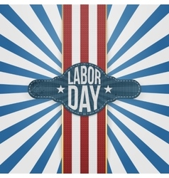 Labor day badge on striped backround vector