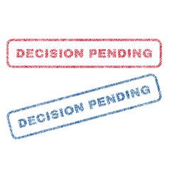 Decision pending textile stamps vector