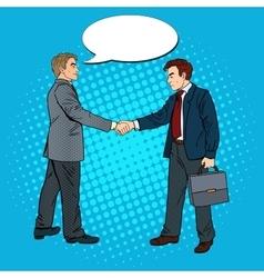 Pop art businessmen shaking hands vector