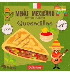 Mexican Menu Quesadillas vector image vector image