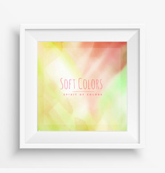 Soft beautiful colors background vector