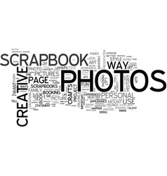 A scrapbook crafts up better memories text word vector