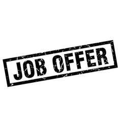 square grunge black job offer stamp vector image