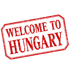 Hungary - welcome red vintage isolated label vector
