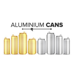 blank metallic cans set empty layout for vector image vector image