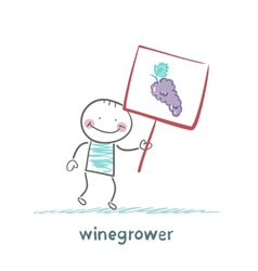 winegrower holds a banner with grapes vector image