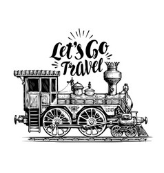 hand drawn vintage locomotive steam train vector image