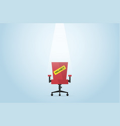 red chair with vacancy label human resource vector image