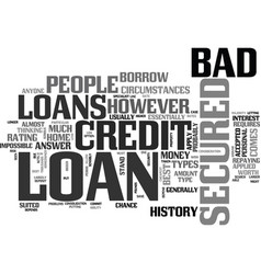 A secured loan could be the answer when it comes vector