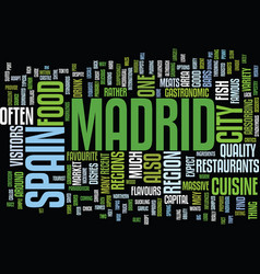 The cuisine of madrid a guide text background vector