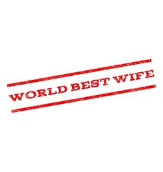 World best wife watermark stamp vector