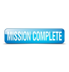 Mission complete blue square 3d realistic isolated vector