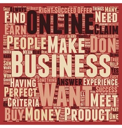Meet The Perfect Online Business text background vector image