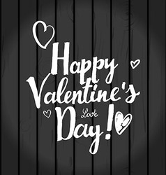 Valentines day inscription on wooden background vector