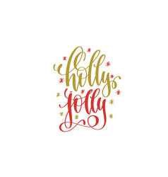 Holly jolly hand lettering holiday red and gold vector
