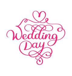 handwritten wedding day text on white vector image
