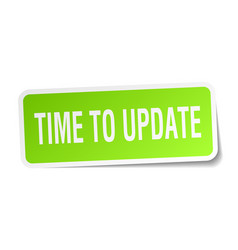 time to update square sticker on white vector image