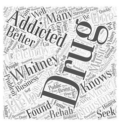 Whitney houston drug addiction word cloud concept vector