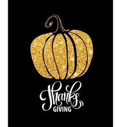 Happy thanksgiving day give thanks autumn gold vector