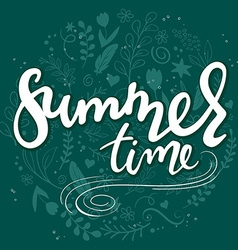 Hand drawn lettering text - summer time - with vector