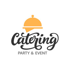 Catering logo badge with calligraphy vector