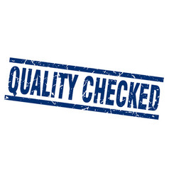 Square grunge blue quality checked stamp vector