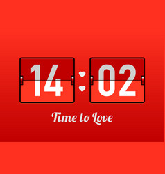 14 february time to love valentines day card vector image