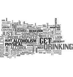 A serious look at alcoholism symptoms may be vector