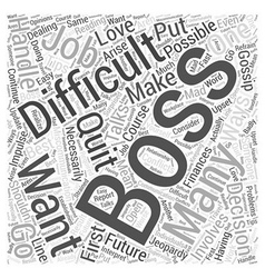 How you should handle a difficult boss word cloud vector