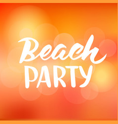 Beach party hand drawn brush lettering vector