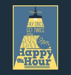 happy hour typographic poster design with a beam vector image vector image