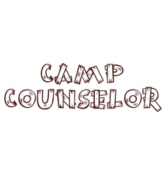 Camp counselor -on alpha background vector
