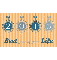 Christmas card - best year of your life vector