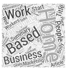 Home based business opportunity word cloud concept vector
