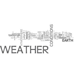 Weather forecast is done mainly on the basis of vector