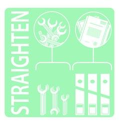 Straighten 5s methodology vector