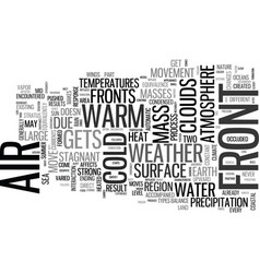 Weather fronts are a factor of air movement text vector