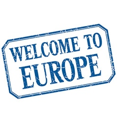 Europe - welcome blue vintage isolated label vector