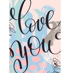 love you hand written lettering on abstract vector image