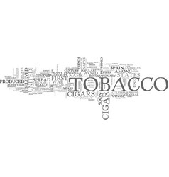 A short history of cigars and tobacco text word vector