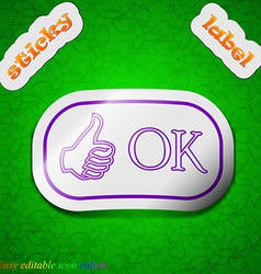 Ok icon sign symbol chic colored sticky label on vector