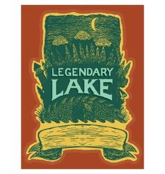 Legendary lake vector