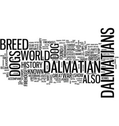 The dalmatian a brief history of this breed text vector