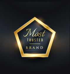 most trusted brand golden label and badge symbol vector image