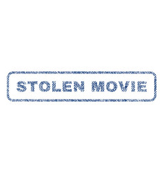 stolen movie textile stamp vector image vector image
