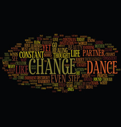 The dance of change text background word cloud vector