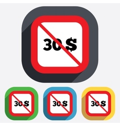 No 30 dollars sign icon usd currency symbol vector